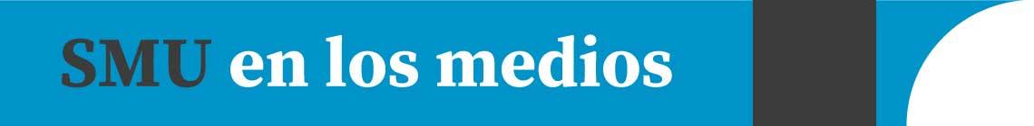 SMU en los medios